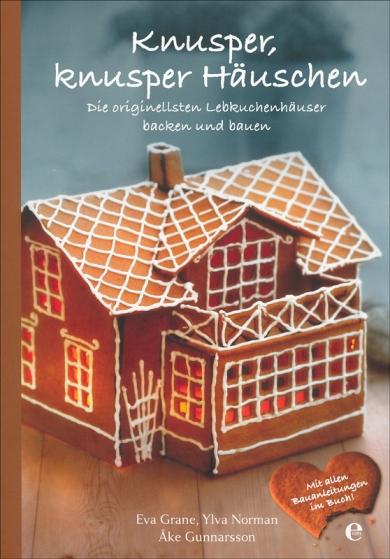 Weihnachten-Ostern: Knusper, knusper Häuschen von Eva u.a. Grane ...