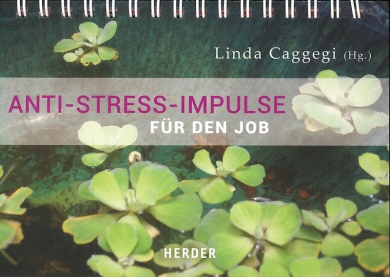 Anti-Stress-Impulse für den Job