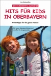 Lisa Bahnmüller : Hits für Kids in Oberbayern - Cover