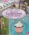 Claudia Ackermann : Dekorativer Landhausstil selbst gemalt - Cover