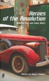 Robert Polidori : Heroes Of The Revolution - Cover