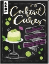 Laura u.a. Beil : Cocktail Cakes - Cover