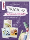 Antje Krause : Trick 17 - Fashion & Beauty - Cover