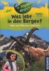 Was lebt in den Bergen?