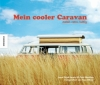 Chris u.a. Haddon : Mein cooler Caravan - Cover