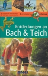 Martina Expedition Natur / Gorgas : Entdeckungen an Bach & Teich - Cover