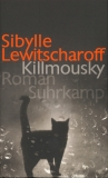 Sibylle Lewitscharoff : Killmousky - Cover