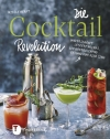 Nicole Herft : Die Cocktail Revolution - Cover