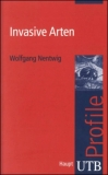 Wolfgang Nentwig : Invasive Arten - Cover