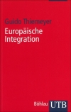 Guido Thiemeyer : Europäische Integration - Cover