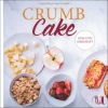 Christelle Huet-Gomez : Crumb Cake - Cover