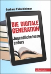 Gerhard Falschlehner : Die digitale Generation - Cover