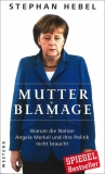 Stephan Hebel : Mutter Blamage - Cover