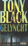 Tony Black : Gelyncht - Cover