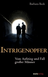 Barbara Beck : Intrigenopfer - Cover