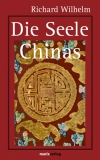 Richard Wilhelm : Die Seele Chinas - Cover