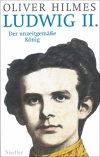 Oliver Hilmes : Ludwig II - Cover