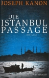 Joseph Kanon : Die Istanbul Passage - Cover