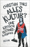 Christian Thies : Alles Kultur? - Cover