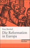 Peter Marshall : Die Reformation in Europa - Cover