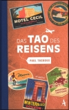 Paul Theroux : Das Tao des Reisens - Cover
