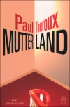 Paul Theroux : Mutterland - Cover